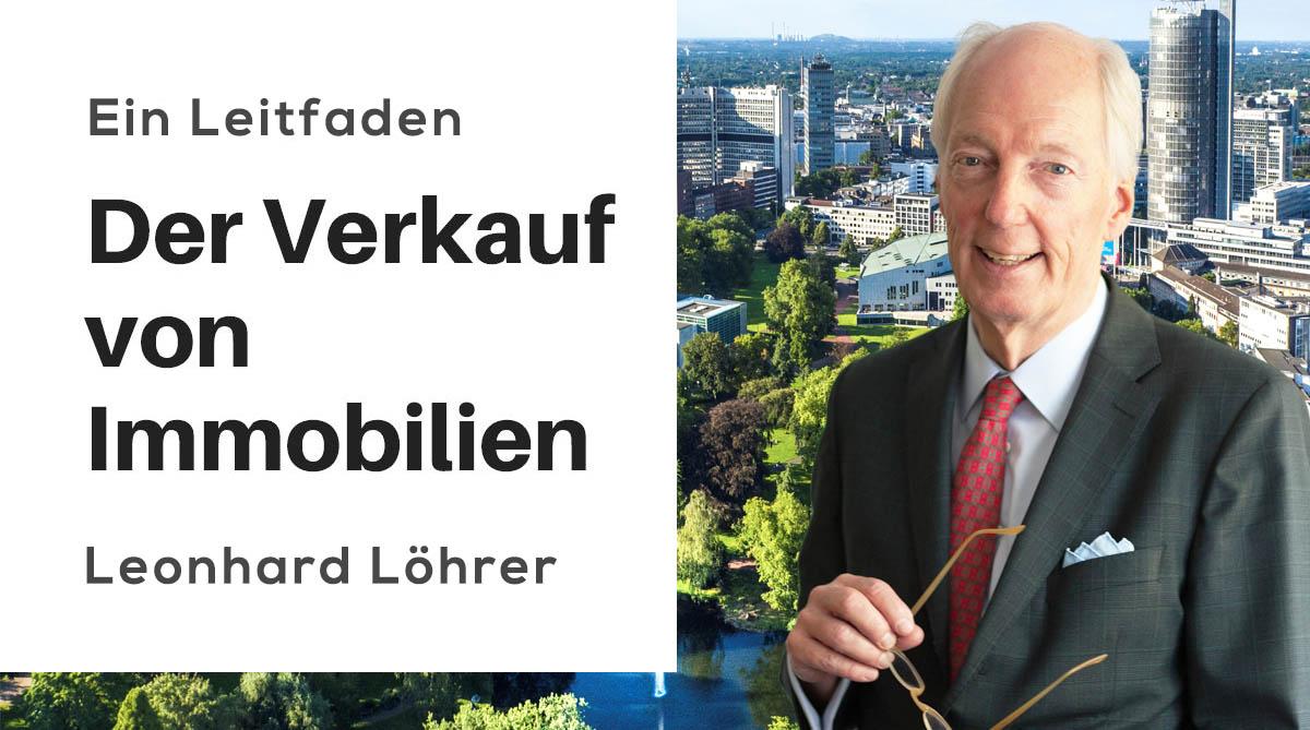 Leitfaden: Der Verkauf von Immobilien von Leonhard Löhrer